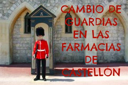 cambio de guardia en las farmacia de castellon